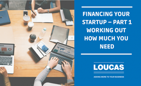 Financing-your-start-up-part-1-how-much-do-you-need