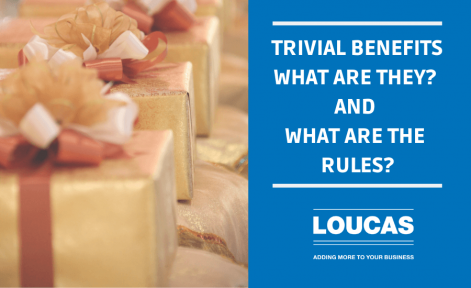 Trivial Benefits what are they and what are the rules