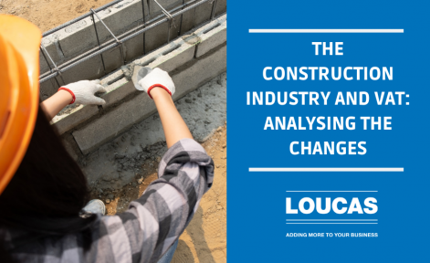 THE CONSTRUCTION INDUSTRY AND VAT ANALYSING THE CHANGES
