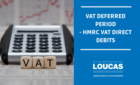 VAT Deferred Period | HMRC VAT Direct Debits