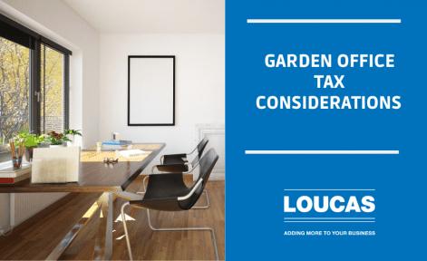 Garden Office Tax Considerations